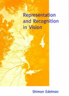 Representation and Recognition in Vision av Shimon Edelman (Innbundet)