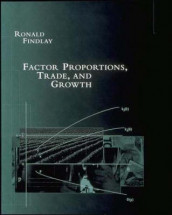 Factor Proportions, Trade, and Growth av Ronald Findlay (Innbundet)