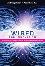 Wired for Innovation av Erik Brynjolfsson og Adam Saunders (Heftet)