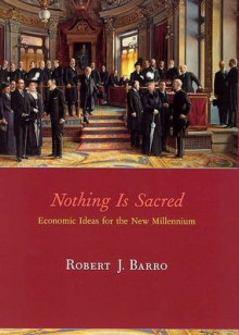 Nothing is Sacred av Robert J. Barro (Heftet)