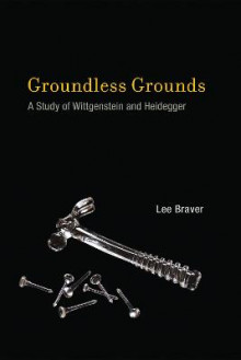 Groundless Grounds av Lee Braver (Heftet)