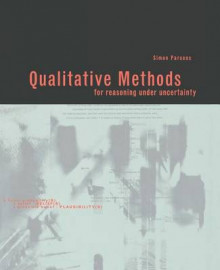 Qualitative Methods for Reasoning under Uncertainty av Simon Parsons (Heftet)