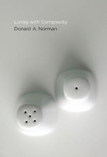 Living with Complexity av Donald A. Norman (Heftet)