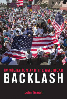 Immigration and the American Backlash av John Tirman (Heftet)