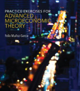 Omslag - Practice Exercises for Advanced Microeconomic Theory