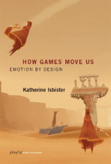 Omslag - How Games Move Us