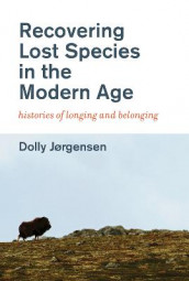 Recovering Lost Species in the Modern Age av Dolly Jorgensen (Heftet)