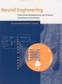 Neural Engineering av Chris Eliasmith og Charles H. Anderson (Heftet)