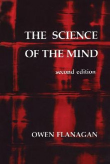 The Science of the Mind av Owen J. Flanagan (Heftet)