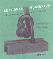 Irrational Modernism av Amelia Jones (Heftet)