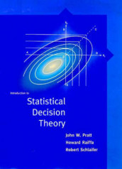 Introduction to Statistical Decision Theory av John Pratt, Howard Raiffa og Robert Schlaifer (Heftet)