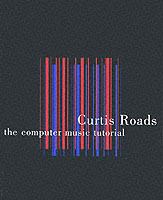 The Computer Music Tutorial av Curtis Roads (Heftet)