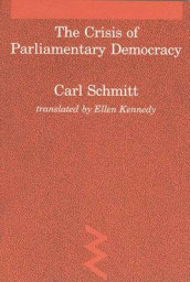 The Crisis of Parliamentary Democracy av Carl Schmitt (Heftet)