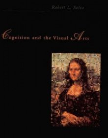Cognition and the Visual Arts av Robert L. Solso (Heftet)
