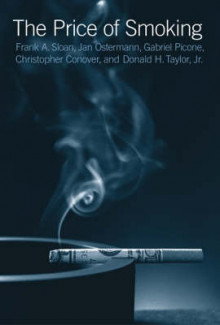 The Price of Smoking av Frank A. Sloan, Jan Ostermann, Gabriel Picone, Donald H. Taylor og Christopher J. Conover (Heftet)