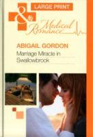 Marriage miracle in swallowbrook av Abigail Gordon (Innbundet)