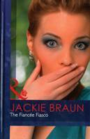 The Fiance Fiasco (The Pretend Proposal) av Jackie Braun (Innbundet)