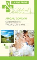 Swallowbrooks wedding of the year av Abigail Gordon (Innbundet)