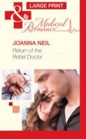 Return Of The Rebel Doctor av Joanna Neil (Innbundet)