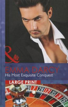 His Most Exquisite Conquest av Emma Darcy (Innbundet)