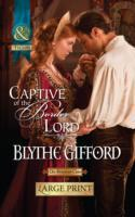 Captive of the Border Lord av Blythe Gifford (Innbundet)