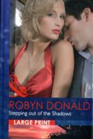 Stepping Out of the Shadows av Robyn Donald (Innbundet)