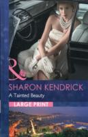 A Tainted Beauty av Sharon Kendrick (Innbundet)