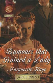 Rumours that ruined a lady av Marguerite Kaye (Innbundet)