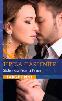 Stolen Kiss From a Prince av Teresa Carpenter (Innbundet)