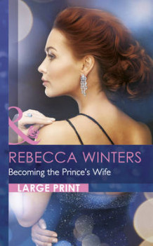Becoming the Prince's Wife av Rebecca Winters (Innbundet)