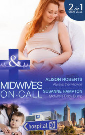 Always the Midwife av Susanne Hampton og Alison Roberts (Heftet)