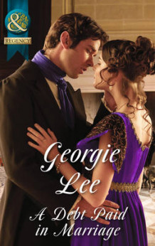 A Debt Paid in Marriage (the Business of Marriage, Book 1) av Georgie Lee (Heftet)