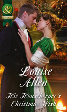 His Housekeeper's Christmas Wish (Lords of Disgrace, Book 1) av Louise Allen (Heftet)