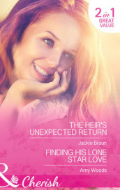 The Heir's Unexpected Return av Jackie Braun og Amy Woods (Heftet)