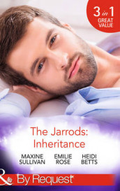 The Jarrods: Inheritance av Heidi Betts, Emilie Rose og Maxine Sullivan (Heftet)