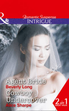 Agent Bride av Beverly Long og Alice Sharpe (Heftet)