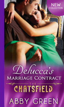 Delucca's Marriage Contract (the Chatsfield, Book 10) av Abby Green (Heftet)