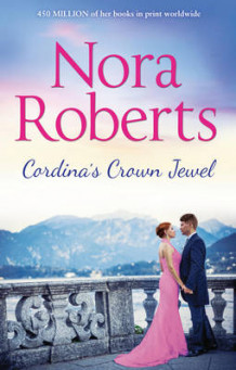 Cordina's Crown Jewel (the Royals of Cordina, Book 4) av Nora Roberts (Heftet)