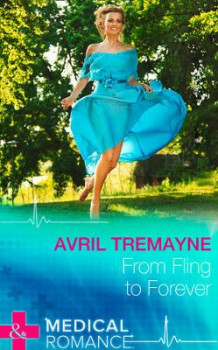 From Fling To Forever av Avril Tremayne (Innbundet)