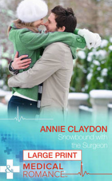 Snowbound with the Surgeon av Annie Claydon (Innbundet)