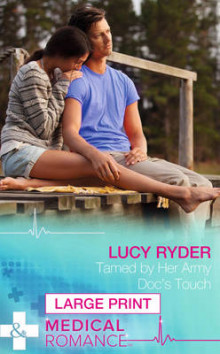 Tamed by Her Army Doc's Touch av Lucy Ryder (Innbundet)