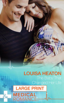 The Baby That Changed Her Life av Louisa Heaton (Innbundet)