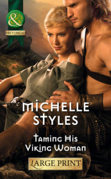 Taming His Viking Woman av Michelle Styles (Innbundet)