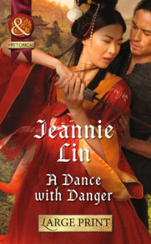 A Dance With Danger av Jeannie Lin (Innbundet)