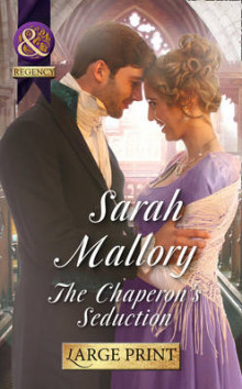 The Chaperon's Seduction av Sarah Mallory (Innbundet)