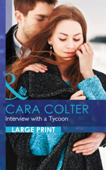 Interview with a Tycoon av Cara Colter (Innbundet)