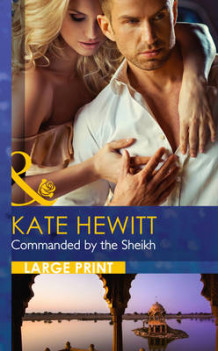 Commanded by the Sheikh av Kate Hewitt (Innbundet)