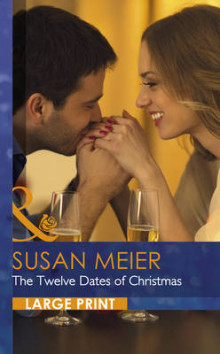 The Twelve Dates of Christmas av Susan Meier (Innbundet)