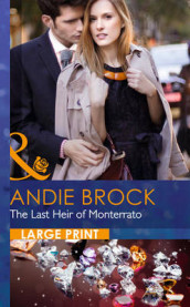 Last heir of monterrato av Andie Brock (Innbundet)