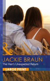 Heirs unexpected return av Jackie Braun (Innbundet)
